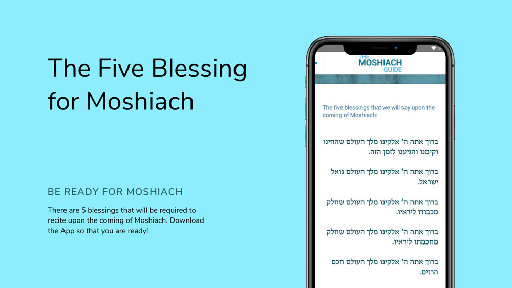 Five Blessing of Moshiach on App